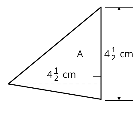 A triangle labeled A is drawn such that one vertex is to the left, one vertex is above the first vertex and to right, and the third vertex is below the first and directly below the second vertex. The vertical side of the triangle is labeled 4 and one half centimeters. A dashed line from the first vertex to the vertical side of the triangle is drawn and a right angle symbol is indicated. The dashed line is labeled 4 and one half centimeters.