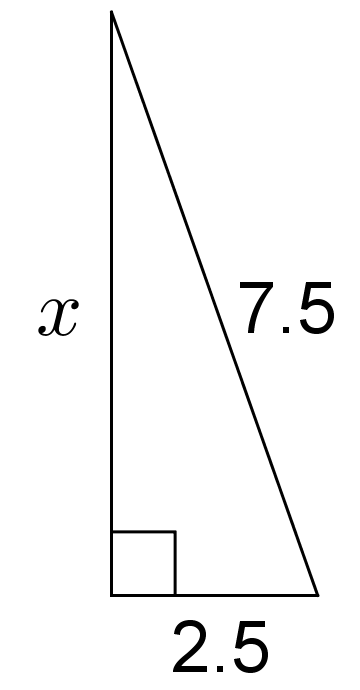 "A right triangle. The two sides that form the right angle are a vertical side labeled ""x"" and a horizontal side labeled ""2.5."" The side opposite the right angle is labeled 7.5."