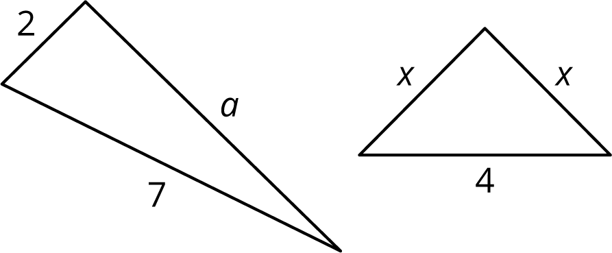 Two right triangles are indicated. The triangle on the left has two leg with lengths of 2 and a. The hypotenuse has a length of 7. The triangle on the right has two legs with length x and a hypotenuse of length 4.